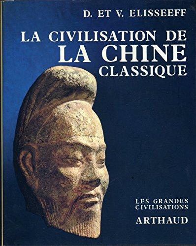 9782700302288: La civilisation de la chine classique