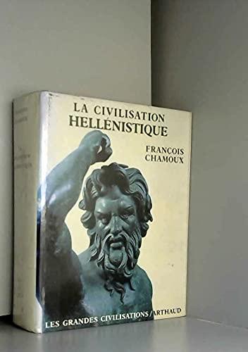 9782700303742: La civilisation hellenistique