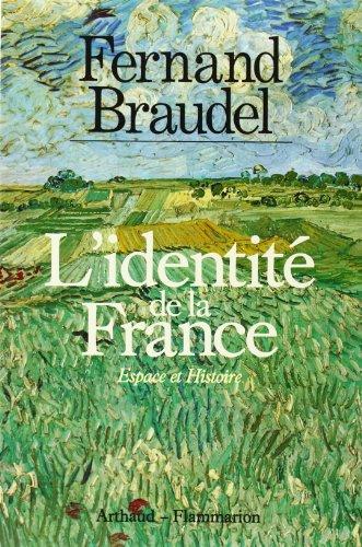 L'identite de la France (French Edition) (270030411X) by Braudel, Fernand