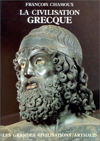 9782700304466: La civilisation grecque