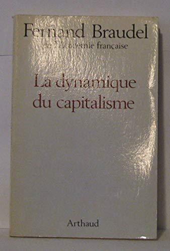 9782700305012: La dynamique du capitalisme (French Edition)