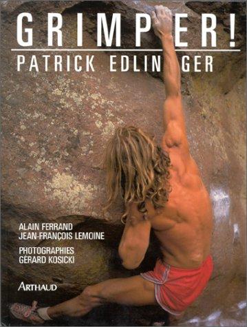 Grimper: Patrick Edlinger