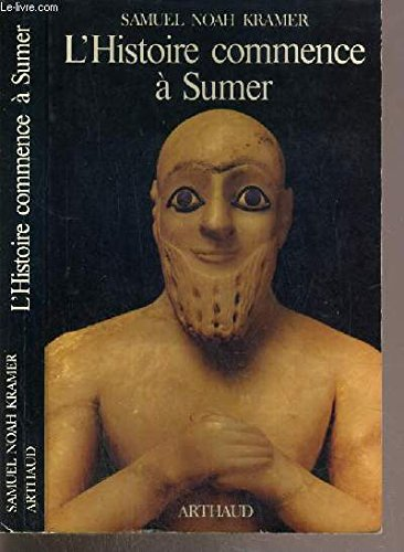 9782700305494: L'histoire commence à Sumer