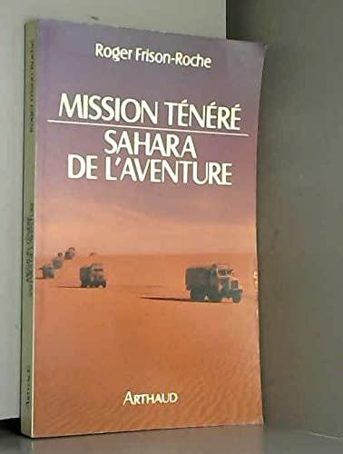 9782700306248: Mission Ténéré : Sahara de l'aventure (Romans Roger Fr)