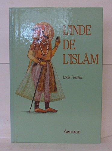 9782700306316: L'Inde de l'Islâm