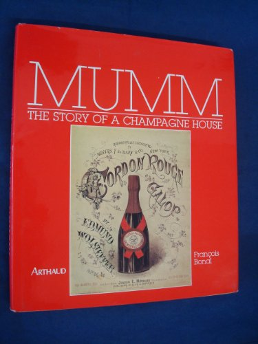 9782700306767: MUMM The Story Of A Champagne House
