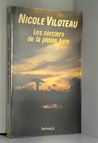 9782700307870: Les sorciers de la pleine lune (French Edition)