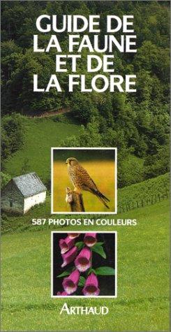 9782700308204: Guide de la faune et de la flore de nos régions
