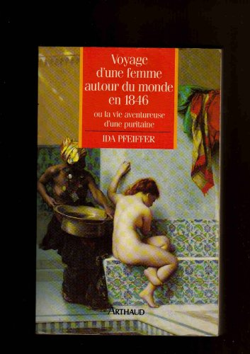 9782700309416: Voyage d'une femme autour du monde en 1846, ou, La vie aventureuse d'une puritaine