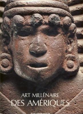 """Art Millenaire des Ameriques de la Decouverte a l""""Admiration 1492-1992: Barbier"""
