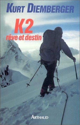 9782700309997: K2, rêve et destin