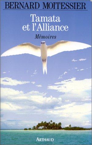 9782700310313: Tamata et l'Alliance, mémoires