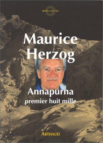 9782700310702: Annapurna premier huit mille