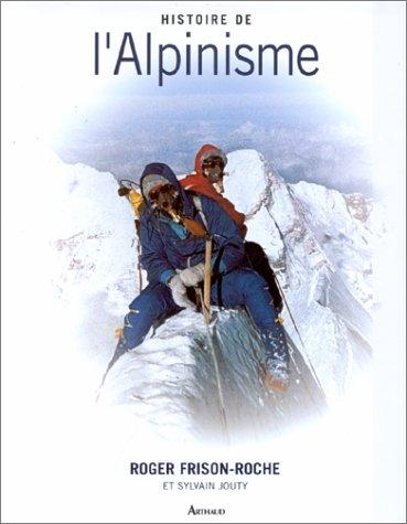 9782700310825: Histoire de l'alpinisme