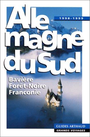 9782700311952: Allemagne du Sud : Bavi�re, For�t-Noire, Franconie
