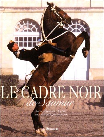 9782700312119: Le Cadre noir de Saumur