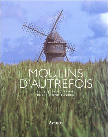 9782700312379: Moulins d'autrefois