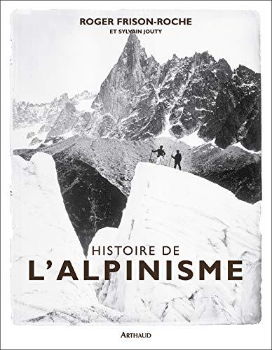 9782700395853: Histoire de l'alpinisme (French Edition)