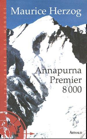 9782700396386: Annapurna premier huit mille (ne) (La traversée des mondes)