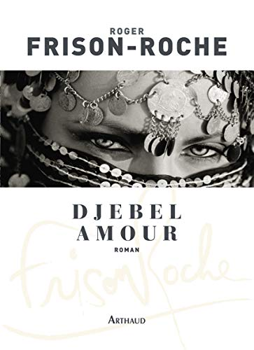 9782700396492: Djebel Amour (French Edition)