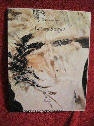 Zao wou-ki : les estampes, 1937-1974: Marquet, François ; Caillois, Roger (Introduction)