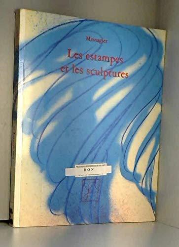 Messagier Les Estampes Et Les Sculptures 1945: Jean Messagier
