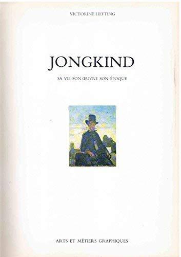 Jongkind - Sa Vie, Son Oeuvre, Son Epoque: Hefting, Victorine