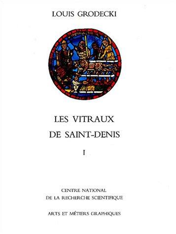 Les Vitraux de Saint-Denis : Etude sur
