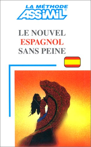 Le Nouvel Espagnol Sans Piene (French Edition): Francisco Javier Anton