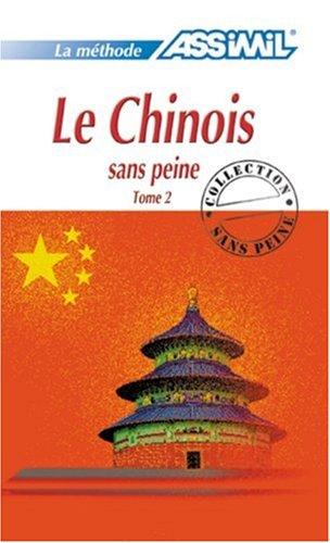 LE CHINOIS SANS PEINE. TOME 2. METHODE: KANTOR, Philippe.
