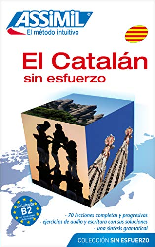 9782700501063: Assimil Language Courses / El Catalan Sin Esfuerzo / Catalan for Spanish Speaking People (cd's sold separately) (Catalan and Spanish Edition)