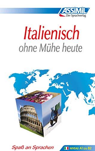 9782700501131: ASSiMiL Selbstlernkurs f�r Deutsche: Assimil. Italienisch ohne M�he heute. Lehrbuch mit 450 Seiten, 105 Lektionen, 240 �bungen + L�sungen