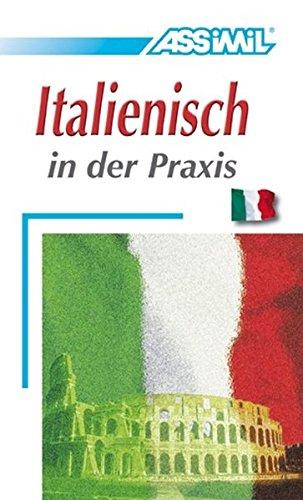 9782700501490: Italienisch in der Praxis (Perfezionamenti)