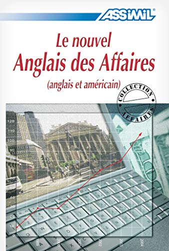 9782700501858: Le Nouvel Anglals Des Affaires/English for the Business World