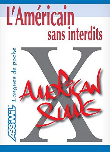 9782700502022: L'Américain sans Interdits ; Guide de conversation