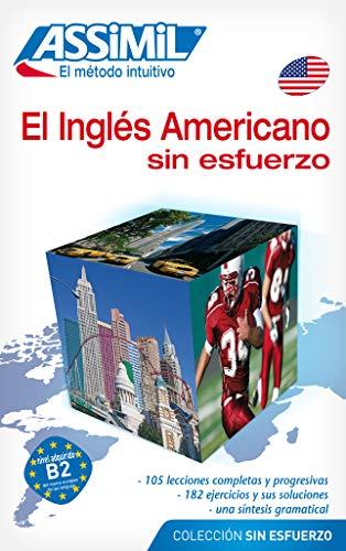 9782700503111: Assimil El Ingles Americano sin esfuerzo ; American English for Spanish speakers BOOK