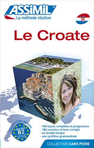 9782700503630: Assimil Le Croate - Croatian for French speakers book (Croatian Edition)