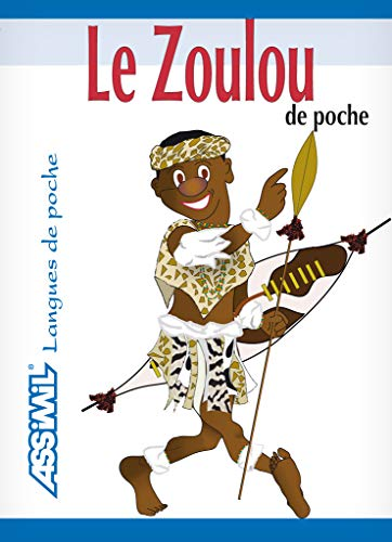 9782700503845: Le Zoulou de Poche guide de conversation - Zulu phrasebook for French speakers (Zulu Edition)