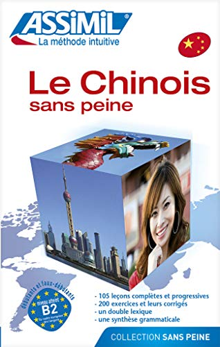 9782700504279: Assimil Le Chinois sans Peine - learn Chinese for French speakers book (Chinese Edition) (French Edition)