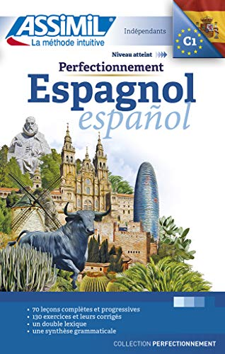 9782700504415: Assimil Perfectionnement Espagnol ( livre seul ) Advanced Spanish for French speakers (Spanish Edition)