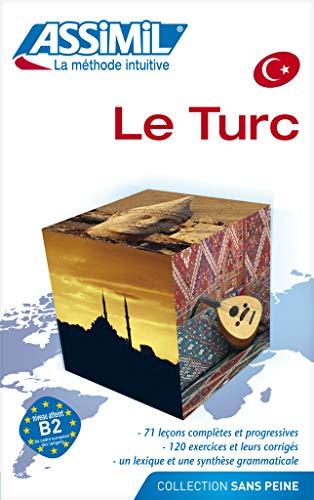 9782700504972: Assimil Le Turc Sans Peine livre - Turkish for French speakers (French Edition) (Turkish Edition)