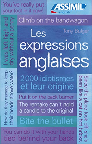 9782700505603: Assimil Les Expressions Anglaises (French Edition)