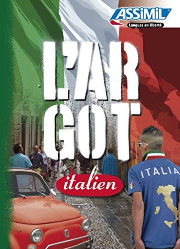 Guide de l'Argot Italien - Italian Slang: F. Ingrilli