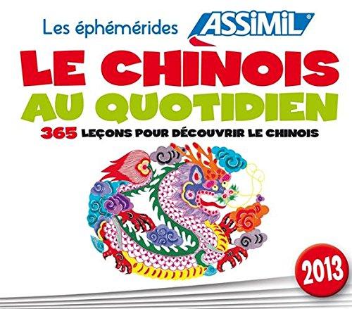9782700505641: le chinois au quotidien - 365 lecons pour decouvrir le chinois (Chinese Edition)