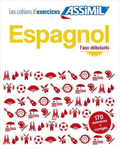 9782700506112: Les Cahiers d'Exercices - Espagnol : Faux-debutants (Spanish Edition)