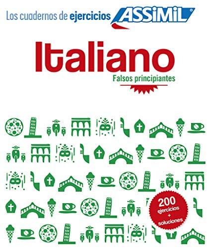Cuaderno de ejercicios Italiano - Falsos prinicpiantes - Assimil: Frederico Benedetti