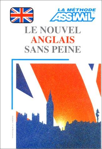 9782700510249: Le Nouvel Anglais sans peine (1 livre + coffret de 4 cassettes)