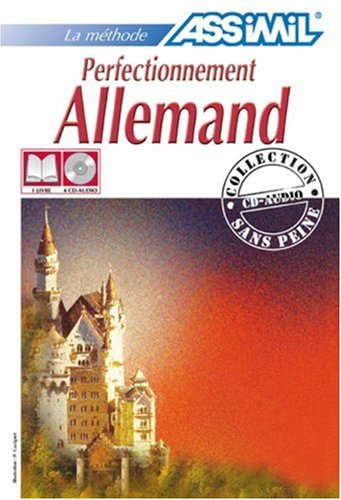 9782700510294: Assimil German: Perfectionnement Allemand Livre ET Cassettes