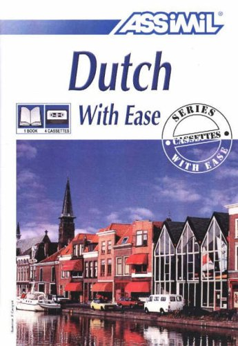9782700510386: Dutch With Ease (Assimil Language Learning Programs, English Base)