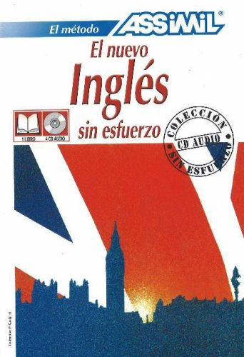 9782700510669: El Nuevo Ingles Sin Esfuerzo with CD (Audio) (Assimil Language Learning Programs, Spanish Base)